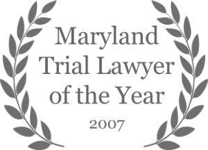 Maryland Trial Lawyer of the Year, 2007